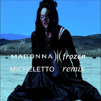 Madonna - Frozen (Micheletto Remix)