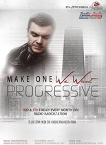 WE WANT PROGRESSIVE #005 with Make One @ RadioRadio