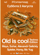Old's сool. Techno edition @ Forsage Dance Club
