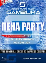 ПЕНА ПАТИ @ Sambuka house music club